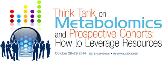 Think Tank on Metabolomics and Prospective Cohorts: How to Leverage Resources